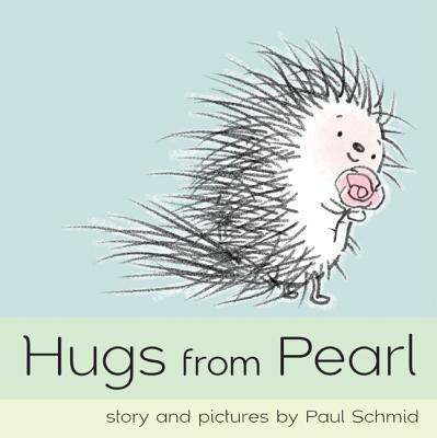 Hugs from Pearl, Schmid, Paul