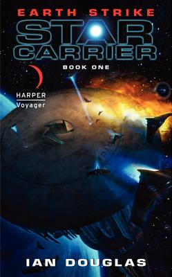 Image for Earth Strike: Star Carrier: Book One