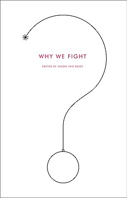 Why We Fight, Booy, Simon Van