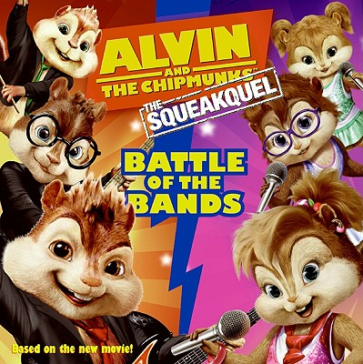 Image for Alvin and the Chipmunks: The Squeakquel: Battle of the Bands
