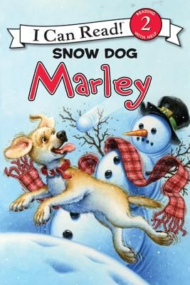 Image for Marley: Snow Dog Marley (I Can Read Book 2)