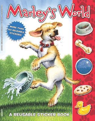 Marley: Marley's World Reusable Sticker Book, Grogan, John