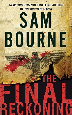 Final Reckoning, The, Sam Bourne