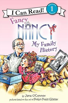 Image for Fancy Nancy: My Family History (I Can Read Level 1)