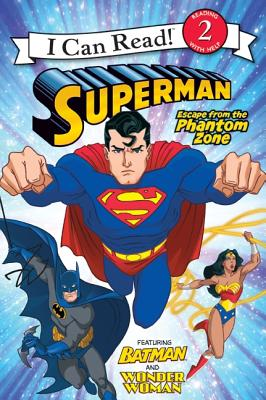 Image for Superman Classic: Escape from the Phantom Zone (I Can Read Book 2)