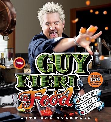Image for Guy Fieri Food: Cookin' It, Livin' It, Lovin' It