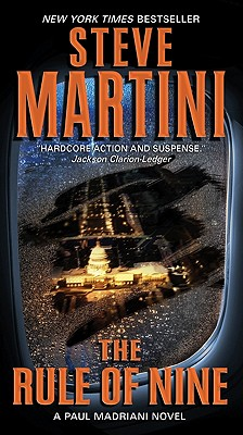 The Rule of Nine: A Paul Madriani Novel, Steve Martini
