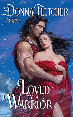 Loved By a Warrior (Warrior King), Donna Fletcher