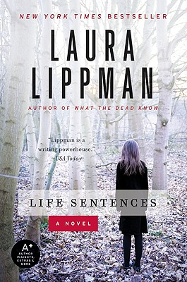 Life Sentences  A Novel, Lippman, Laura