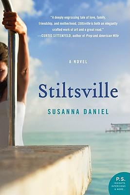 Image for Stiltsville: A Novel
