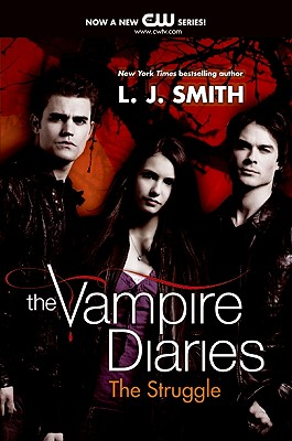 """The Struggle (The Vampire Diaries, Vol. 2)"", ""Smith, L. J."""