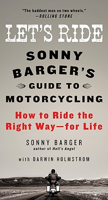 Image for Let's Ride: Sonny Barger's Guide to Motorcycling   **SIGNED 1st Ed /1st Printing + Photo**