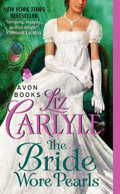 "The Bride Wore Pearls (Avon Historical Romance), ""Carlyle, Liz"""