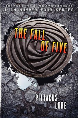 The Fall of Five (Lorien Legacies, Book 4), Pittacus Lore