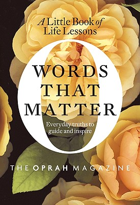 Image for Words That Matter: A Little Book of Life Lessons