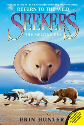 Seekers: Return to the Wild #2: The Melting Sea, Hunter, Erin