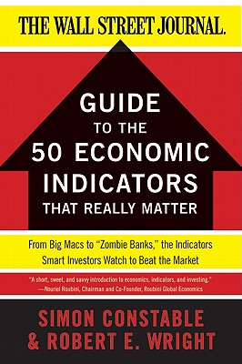 Image for WSJ Guide to the 50 Economic Indicators That Really Matter