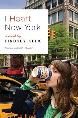 Image for I Heart New York: A Novel
