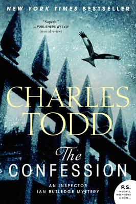 The Confession: An Inspector Ian Rutledge Mystery (Inspector Ian Rutledge Mysteries), Todd, Charles