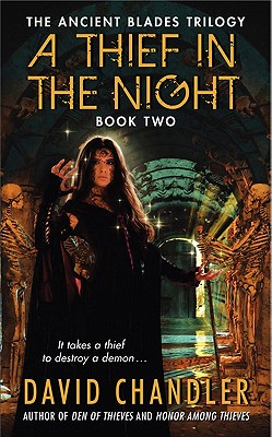 Image for A Thief In The Night (The Ancient Blades #2)