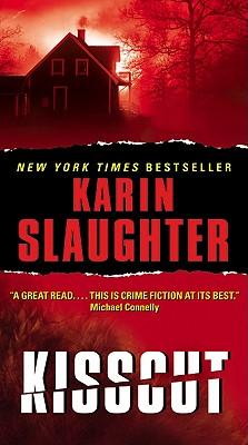 Kisscut, Karin Slaughter