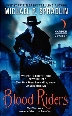 Blood Riders, Michael P. Spradlin