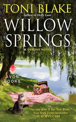 Willow Springs: A Destiny Novel, Toni Blake