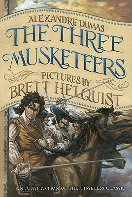 Image for The Three Musketeers: Illustrated Young Readers' Edition