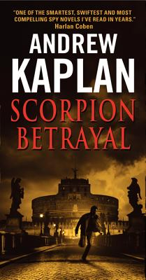 Scorpion Betrayal, Andrew Kaplan