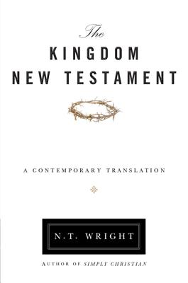 Image for The Kingdom New Testament, Paperback: A Contemporary Translation