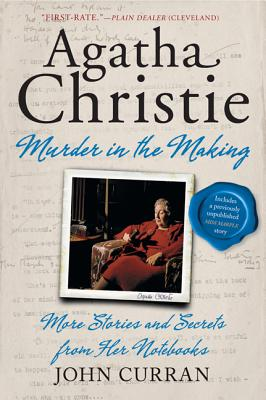 Image for Agatha Christie: Murder in the Making: More Stories and Secrets from Her Notebooks