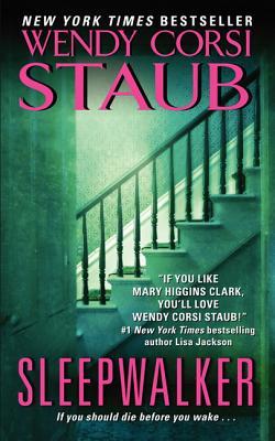 Sleepwalker, Wendy Corsi Staub (Author)
