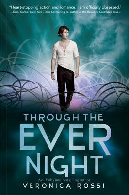Through the Ever Night (Under the Never Sky), Veronica Rossi