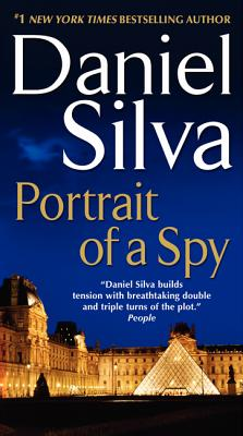 "Portrait of a Spy (Gabriel Allon), ""Silva, Daniel"""