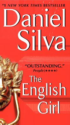 "The English Girl (Gabriel Allon), ""Silva, Daniel"""
