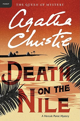 Death on the Nile: A Hercule Poirot Mystery (Hercule Poirot Mysteries), Agatha Christie