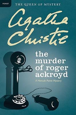 MURDER OF ROGER ACKROYD, CHRISTIE, AGATHA