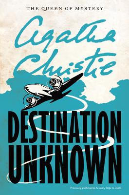 Image for Destination Unknown (Agatha Christie Mysteries Collection (Paperback))