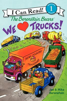 Image for The Berenstain Bears: We Love Trucks! (I Can Read Level 1)