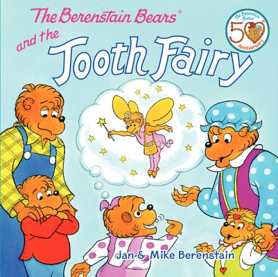 Image for The Berenstain Bears and the Tooth Fairy