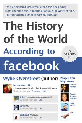 The History of the World According to Facebook, Overstreet, Wylie
