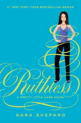 Image for Ruthless (Pretty Little Liars, Book 10)
