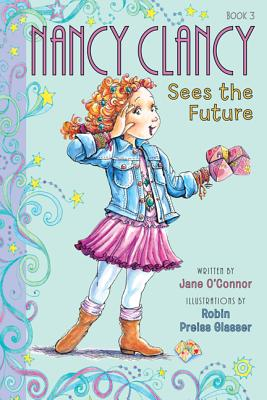 Image for Fancy Nancy: Nancy Clancy Sees the Future
