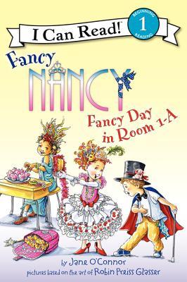 Image for Fancy Nancy: Fancy Day in Room 1-A (I Can Read Level 1)