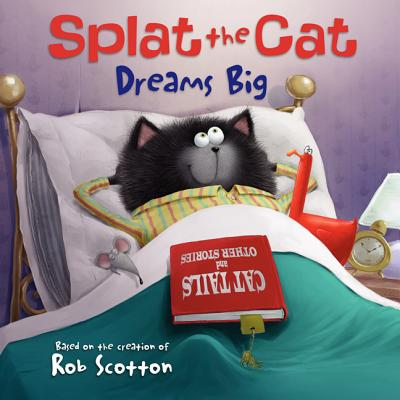 Image for Splat the Cat Dreams Big