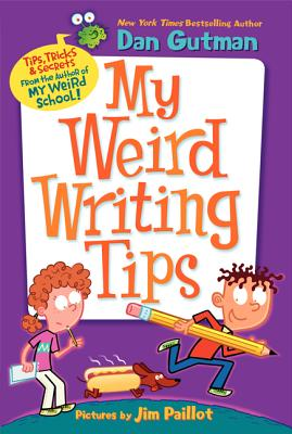 Image for My Weird Writing Tips (My Weird School)