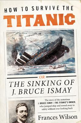 Image for HOW TO SURVIVE THE TITANIC : THE SINKING