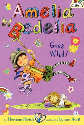 Image for Amelia Bedelia Goes Wild
