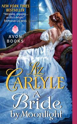A Bride by Moonlight (Avon Romance), Liz Carlyle