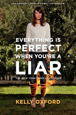 Image for Everything Is Perfect When You're a Liar